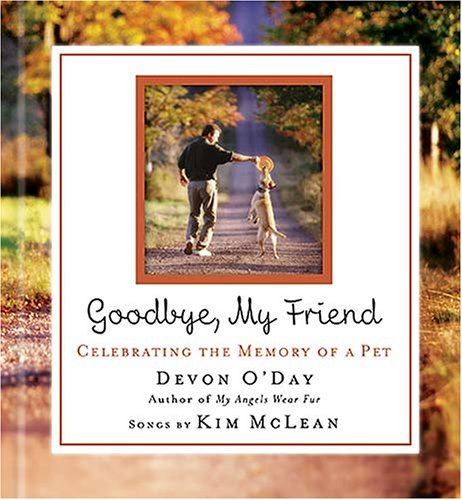 Goodbye, My Friend   2007 9781401603137 Front Cover