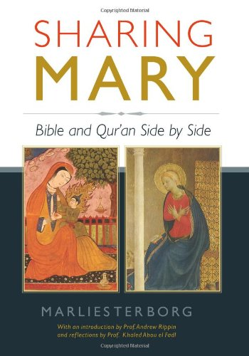 Sharing Mary Bible and Qur'an Side by Side 2nd 2011 edition cover