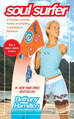 Soul Surfer A True Story of Faith, Family, and Fighting to Get Back on the Board N/A edition cover