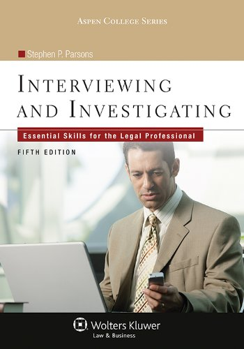 Interviewing and Investigating: Essential Skills for the Legal Profession  2012 edition cover