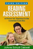 Reading Assessment, Third Edition A Primer for Teachers in the Common Core Era 3rd 2014 (Revised) edition cover