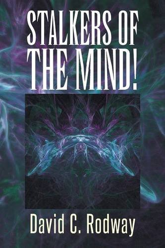Stalkers of the Mind!   2013 9781493147137 Front Cover