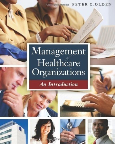 Management of Healthcare Organizations An Introduction  2011 edition cover