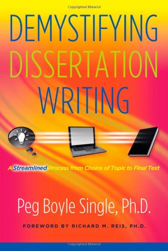 Demystifying Dissertation Writing A Streamlined Process from Choice of Topic to Final Text  2010 edition cover
