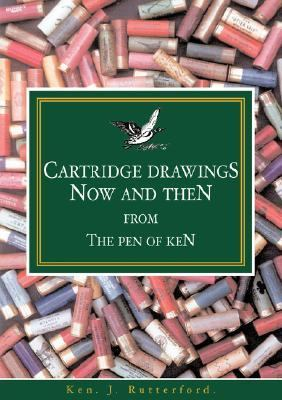 Cartridge Drawings Now and Then from the Pen of Ken   2007 edition cover