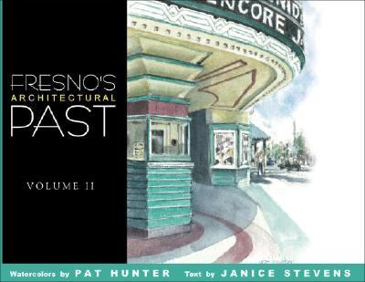 Fresno's Architectural Past, Volume II  N/A 9781933502137 Front Cover
