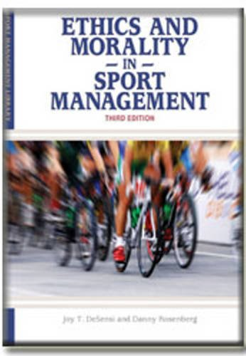Ethics and Morality in Sports Management   2010 edition cover