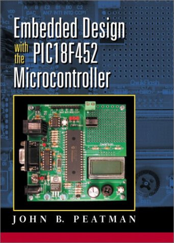 Embedded Design with the PIC18F452   2003 edition cover