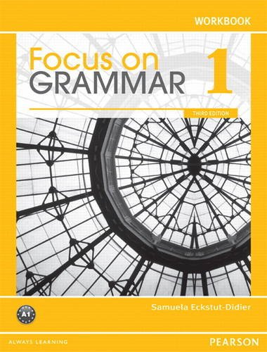Focus on Grammar 1 Workbook  3rd 2012 edition cover