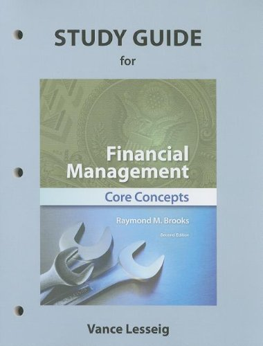 Study Guide for Financial Management Core Concepts 2nd 2013 9780132835138 Front Cover