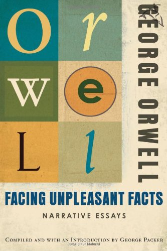 Facing Unpleasant Facts Narrative Essays  2008 edition cover
