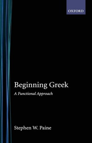 Beginning Greek A Functional Approach N/A edition cover