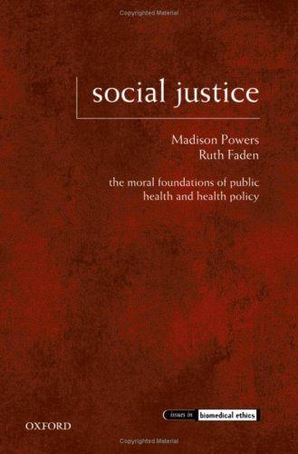 Social Justice The Moral Foundations of Public Health and Health Policy  2008 edition cover