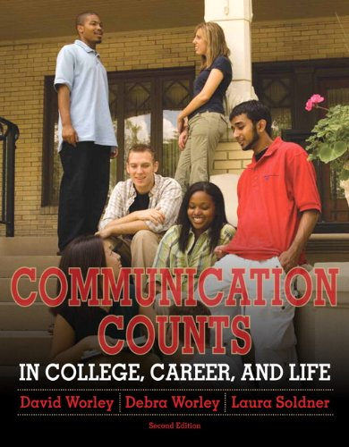 Communication Counts in College, Career, and Life  2nd 2012 (Revised) edition cover