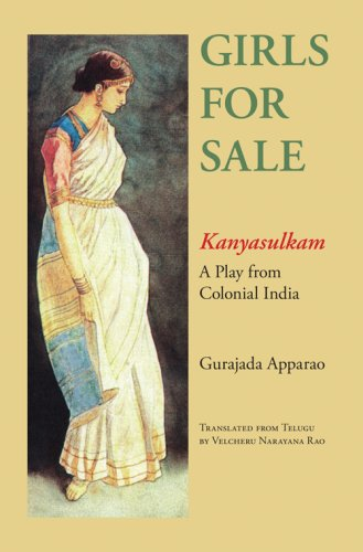 Girls for Sale Kanyasulkam, a Play from Colonial India  2007 edition cover