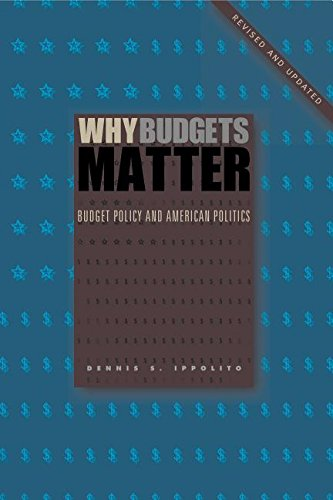 Why Budgets Matter: Budget Policy and American Politics  2015 9780271071138 Front Cover
