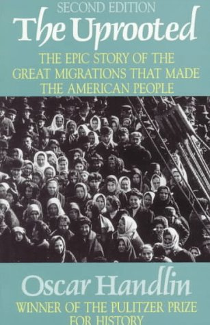 Uprooted The Epic Story of the Great Migrations That Made the American People 2nd edition cover
