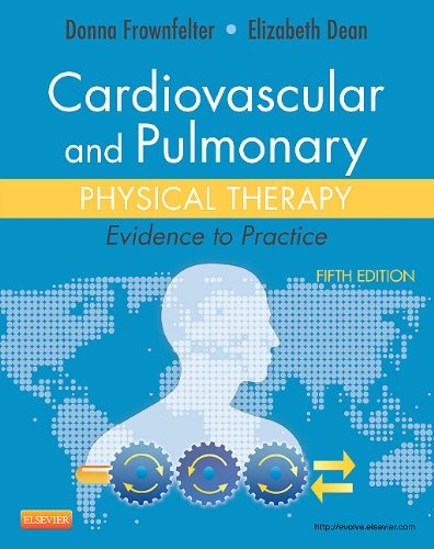 Cardiovascular and Pulmonary Physical Therapy Evidence to Practice 5th 2013 edition cover
