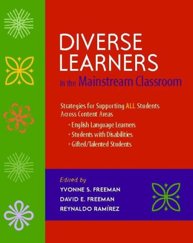 Diverse Learners in the Mainstream Classroom Strategies for Supporting All Students Across Content Areas - English Language Learners, Students with Disabilities, Gifted/Talented Students  2008 edition cover