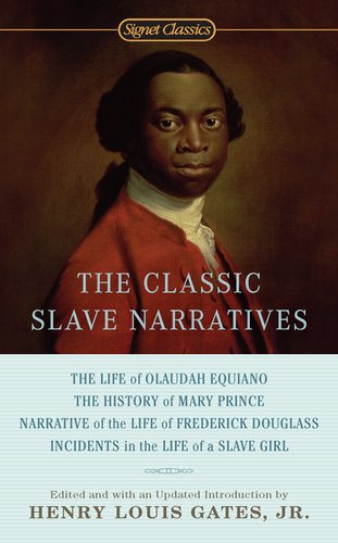 Classic Slave Narratives   2012 9780451532138 Front Cover