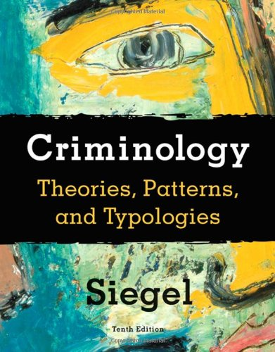 Criminology Theories, Patterns and Typologies 10th 2010 edition cover