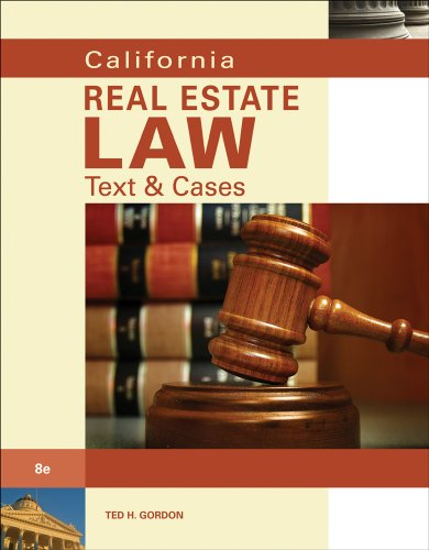 California Real Estate Law Text and Cases 8th 2011 9780538736138 Front Cover