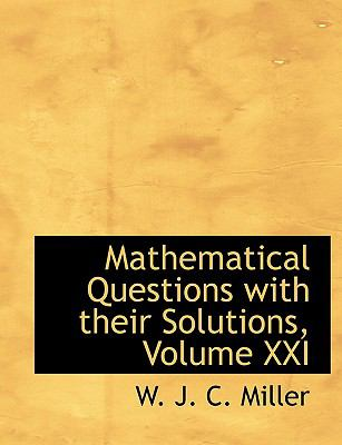 Mathematical Questions With Their Solutions:   2008 edition cover