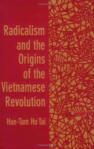 Radicalism and the Origins of the Vietnamese Revolution   1992 edition cover