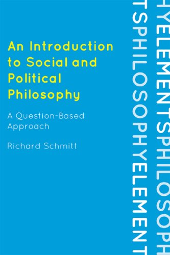 Introduction to Social and Political Philosophy A Question-Based Approach  2009 edition cover