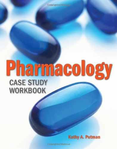 Pharmacology Case Study Workbook   2011 (Revised) edition cover