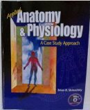 Applied Anatomy and Physiology : A Case Study Approach N/A edition cover