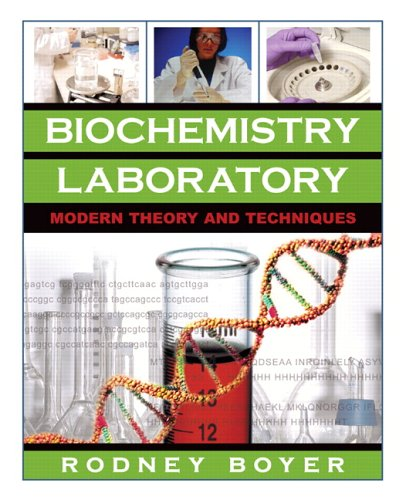 Biochemistry Laboratory Modern Theory and Techniques  2006 (Lab Manual) edition cover