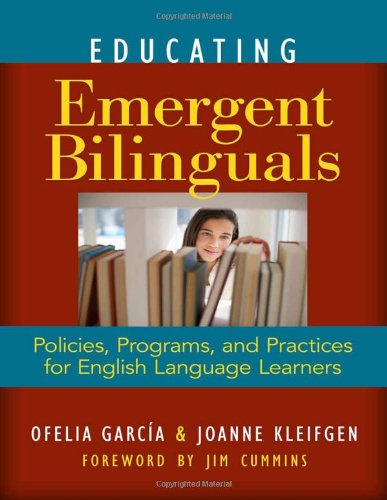 Educating Emergent Bilinguals Policies, Programs, and Practices for English Language Learners  2010 edition cover