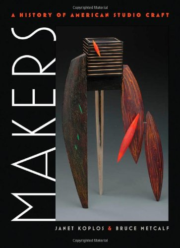 Makers A History of American Studio Craft  2010 edition cover