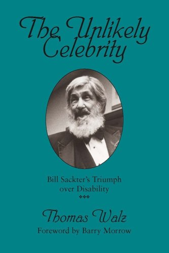 Unlikely Celebrity Bill Sackter's Triumph over Disability N/A edition cover