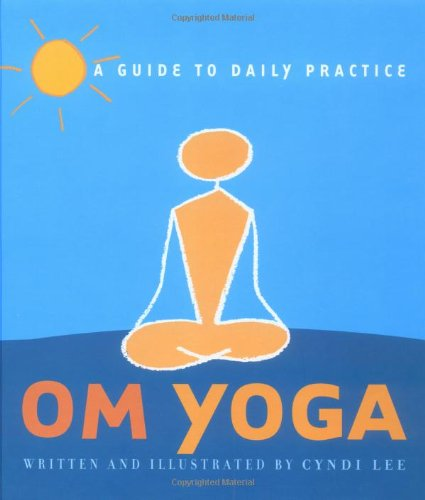 Om Yoga A Guide to Daily Practice  2002 edition cover