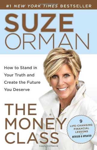 Money Class How to Stand in Your Truth and Create the Future You Deserve  2012 (Revised) edition cover