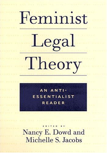Feminist Legal Theory An Anti-Essentialist Reader  2002 edition cover
