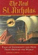 Real St. Nicholas Tales of Generosity and Hope from Around the World  2002 edition cover