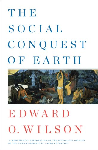 Social Conquest of Earth   2012 9780871404138 Front Cover