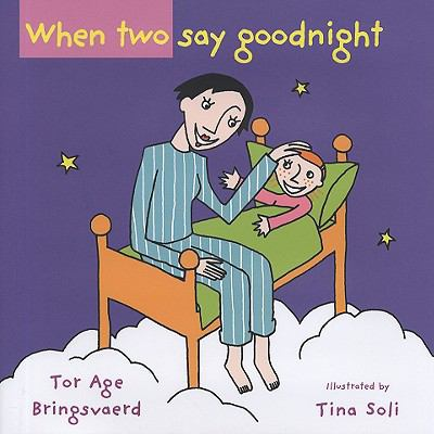 When Two Say Goodnight   2009 edition cover