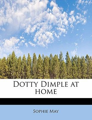 Dotty Dimple at Home  N/A 9781113941138 Front Cover
