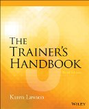 The Trainer's Handbook:   2015 9781118933138 Front Cover