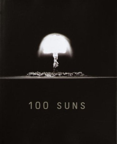 100 Suns   2003 9781400041138 Front Cover