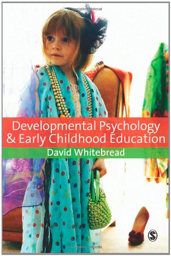 Developmental Psychology and Early Childhood Education A Guide for Students and Practitioners  2012 edition cover