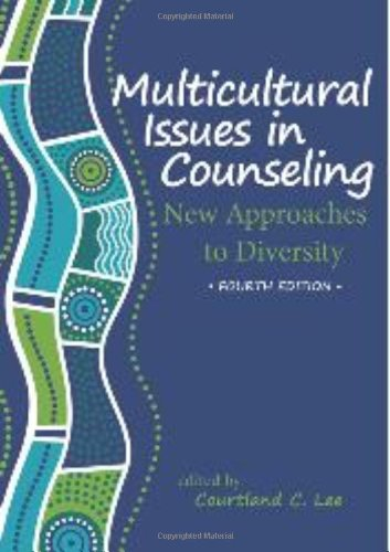 Multicultural Issues in Counseling New Approached to Diversity 4th 2012 edition cover