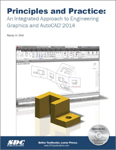 Principles and Practice An Integrated Approach to Engineering Graphics and AutoCAD 2014 N/A edition cover