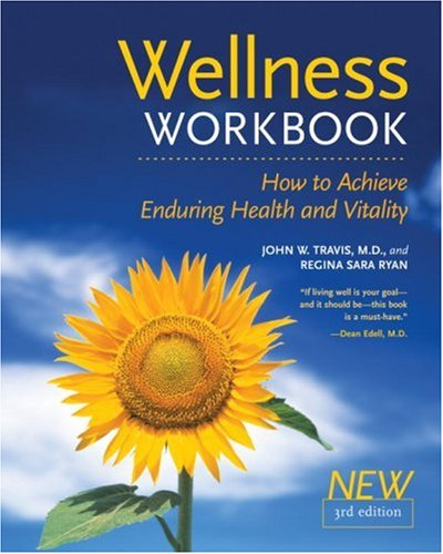 Wellness Workbook, 3rd Ed How to Achieve Enduring Health and Vitality 3rd 2004 (Revised) edition cover