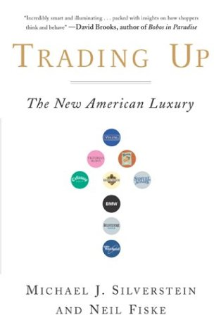 Trading Up The New American Luxury  2003 edition cover