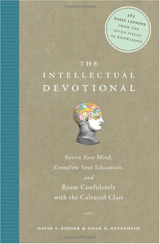 Intellectual Devotional Revive Your Mind, Complete Your Education, and Roam Confidently with the Cultured Class  2007 edition cover